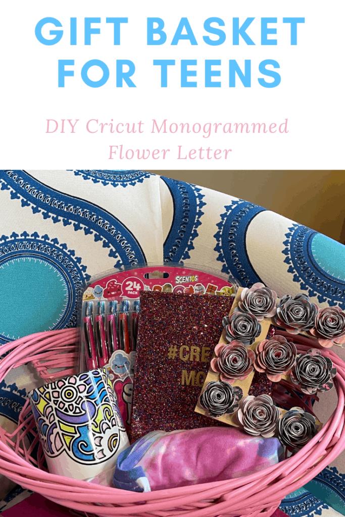 Gift Basket for Teens - Cricut Wooden Flower Letter